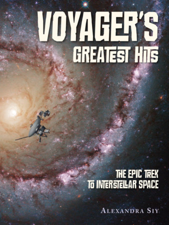 Voyager's Greatest Hits by Alexandra Siy