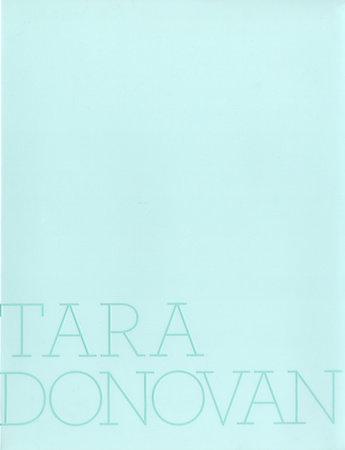 Tara Donovan by Tara Donovan