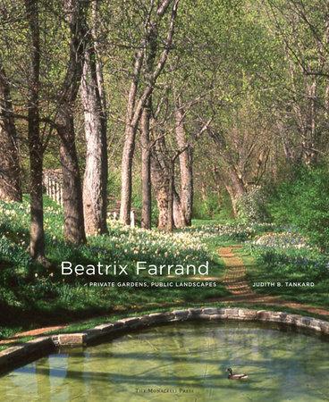 Beatrix Farrand by Judith B. Tankard