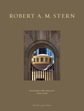 Robert A. M. Stern by Robert A.M. Stern
