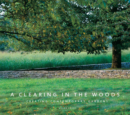 A Clearing in the Woods by