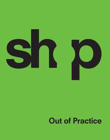 SHoP by SHoP Architects