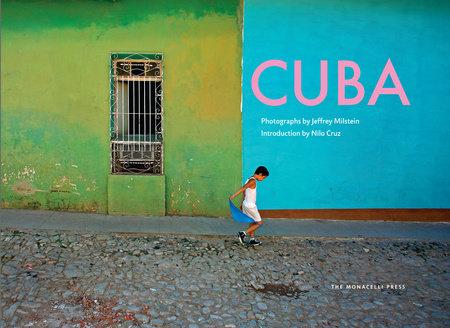 Cuba by Jeffrey Milstein