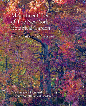Magnificent Trees of the New York Botanical Garden by