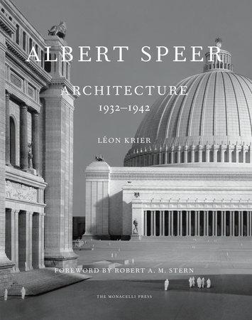 Albert Speer by Leon Krier