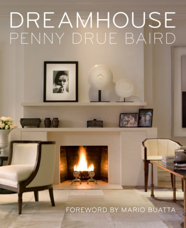 Dreamhouse by Penny Drue Baird
