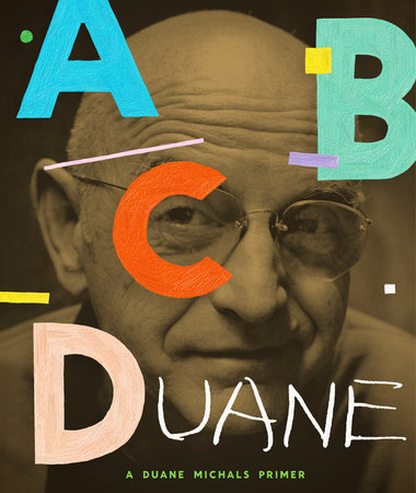 ABCDuane by Duane Michals