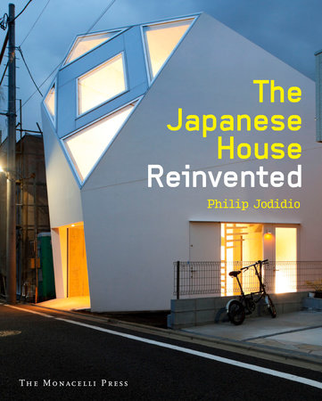 The Japanese House Reinvented by Philip Jodidio