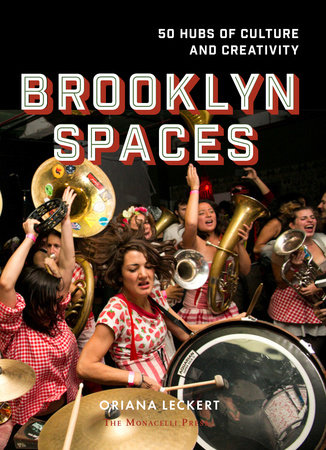 Brooklyn Spaces by Oriana Leckert
