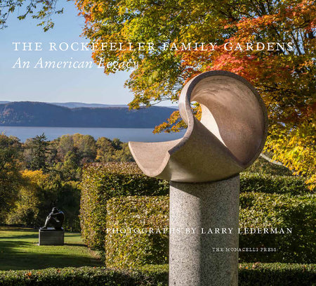 The Rockefeller Family Gardens