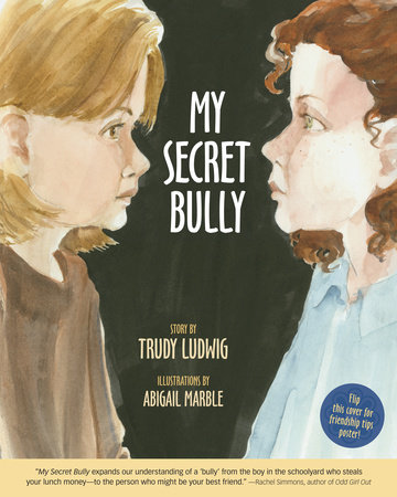 My Secret Bully by Trudy Ludwig