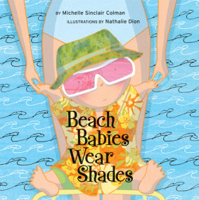Beach Babies Wear Shades