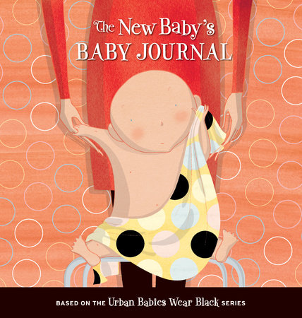 New Baby's Baby Journal by Michelle Sinclair Colman