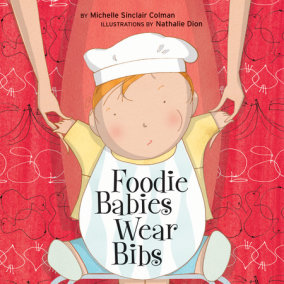 Foodie Babies Wear Bibs