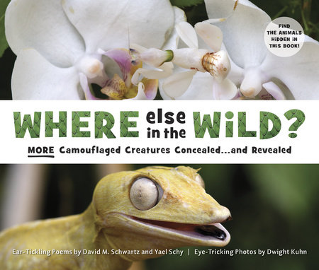 Where Else in the Wild? by David M. Schwartz and Yael Schy