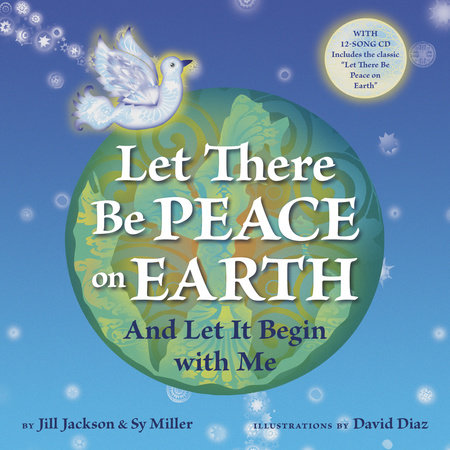 Let There Be Peace on Earth by Jill Jackson and Sy Miller