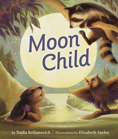 Moon Child by Nadia Krilanovich