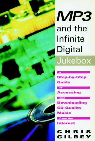 MP3 and the Infinite Digital Jukebox by Chris Gilbey