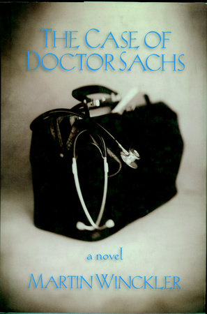 The Case of Dr. Sachs by Martin Winckler