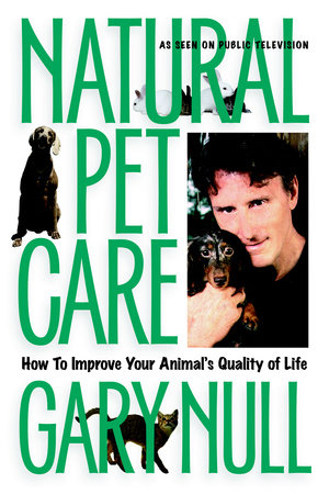 Natural Pet Care by Gary Null