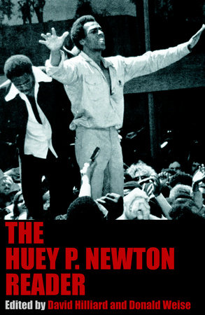 The Huey P. Newton Reader by Huey P Newton
