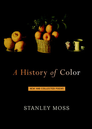 A History of Color by Stanley Moss
