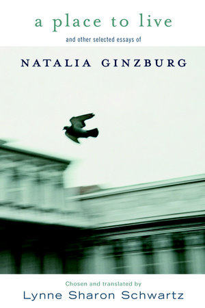 A Place to Live by Natalia Ginzburg