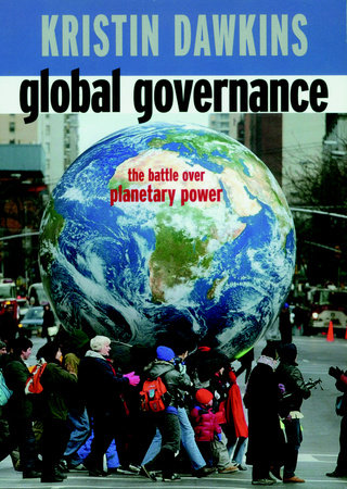 Global Governance by Kristin Dawkins