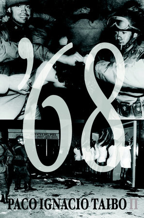 '68 by Paco Ignacio Taibo II