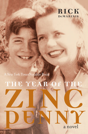 The Year of the Zinc Penny by Rick DeMarinis