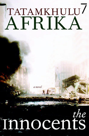 The Innocents by Tatamkhulu Afrika