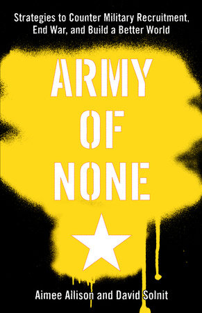 Army of None by Aimee Allison and David Solnit