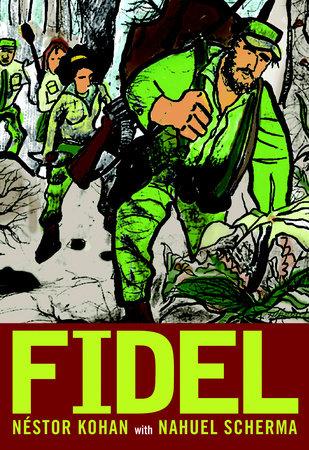 Fidel by Nestor Kohan
