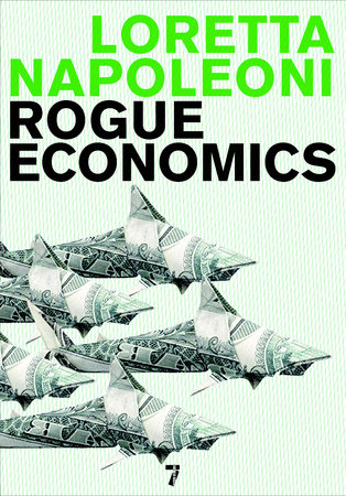 Rogue Economics by Loretta Napoleoni