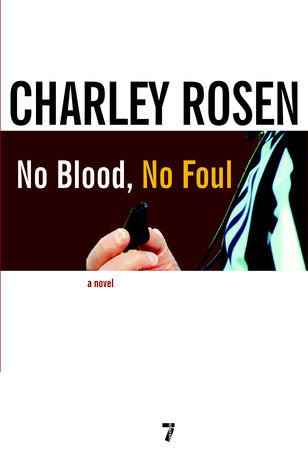 No Blood, No Foul by Charley Rosen