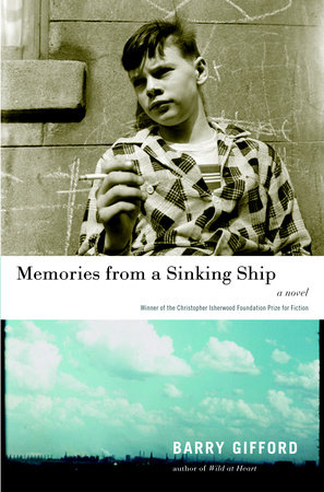 Memories from a Sinking Ship by Barry Gifford