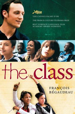 The Class by Francois Begaudeau