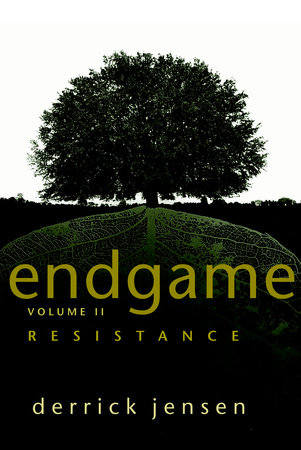 Endgame, Volume 2 by Derrick Jensen