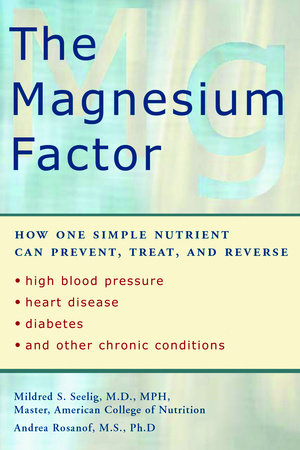 The Magnesium Factor by Mildred Seelig