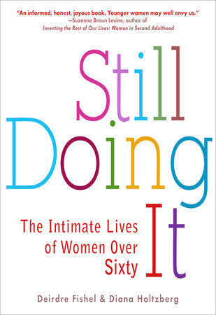 Still Doing It by Deirdre Fishel and Diana Holtzberg