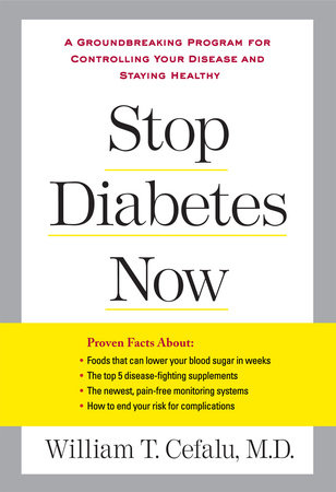 Stop Diabetes Now by William T. Cefalu and Lynn Sonberg