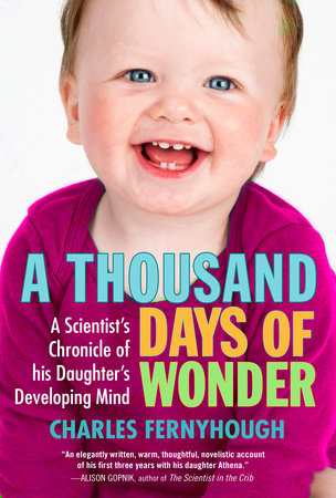 A Thousand Days of Wonder by Charles Fernyhough