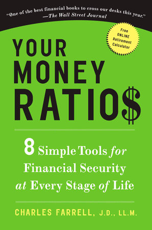 Your Money Ratios by Charles Farrell J.D., LL.M.