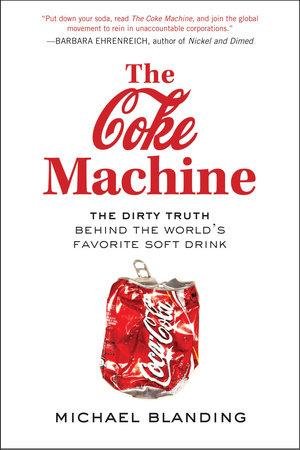 The Coke Machine by Michael Blanding