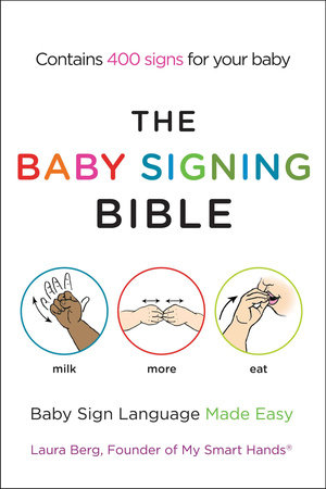The Baby Signing Bible by Laura Berg