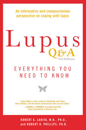 Lupus Q&A by Robert G. Lahita and Robert H. Phillips