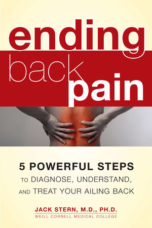 Ending Back Pain by Jack Stern, M.D., Ph.D.
