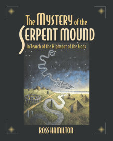 The Mystery of the Serpent Mound