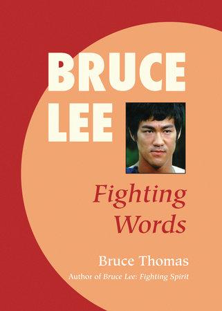 Bruce Lee: Fighting Spirit by Bruce Thomas