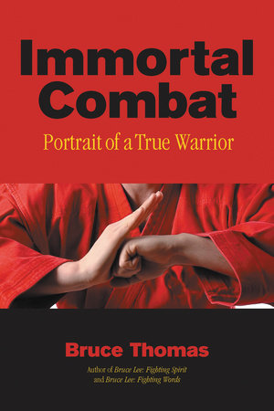 Immortal Combat by Bruce Thomas